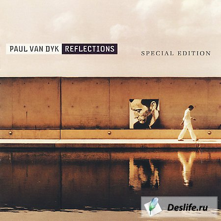 Paul Van Dyk - Reflections (Special Edition)