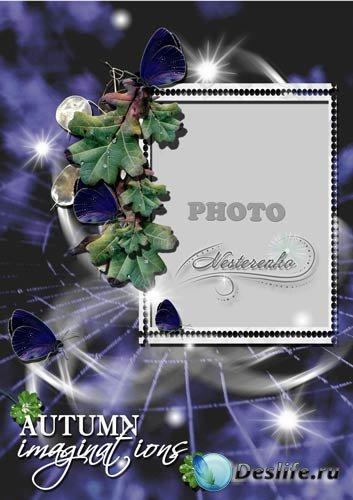 Рамка для Фотошопа - Осенние фантазии_1