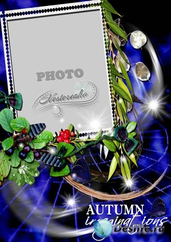 Рамки для Фотошопа - Фантазии осени
