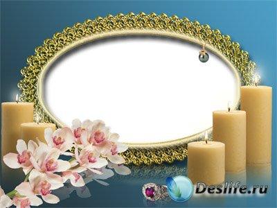 Рамка для Фотошопа - Cо свечами кольцом и орхидеями