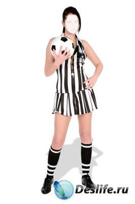 Костюм для фотомонтажа – Девушка - футбольный судья