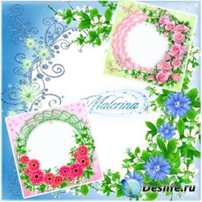 Рамки для фотошопа - Любимые цветы