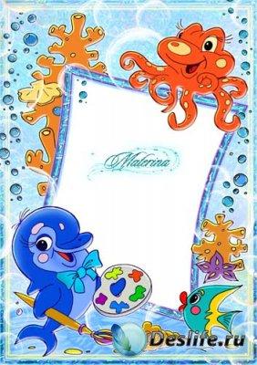 Детская рамка для фотошопа - Дельфинчик и осьминожек
