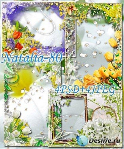 Сборник цветочных рамочек - Весенние мотивы (часть 2)