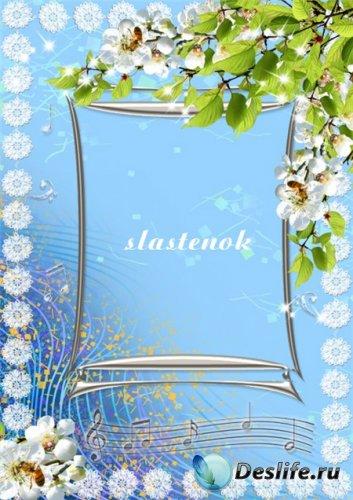 Рамка для фото - Звонкая мелодия весны