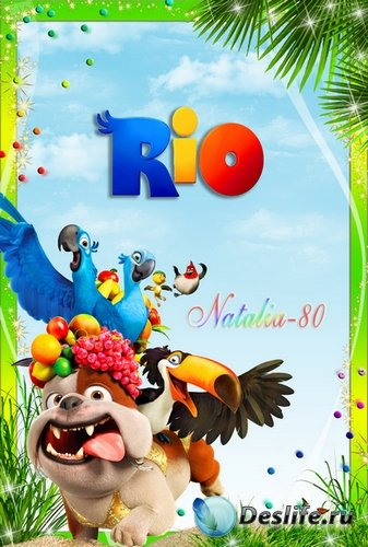 Рамочка для оформления детских фото с героями веселого м/ф Рио
