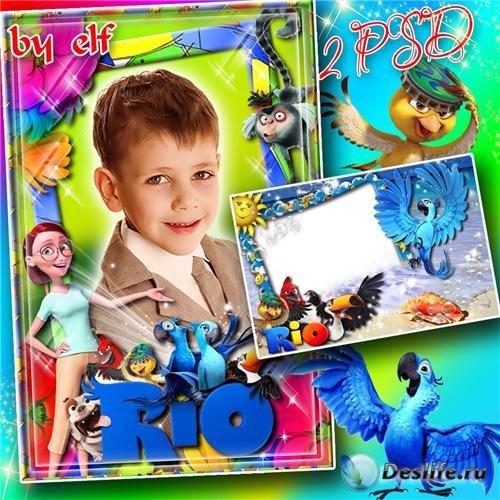 Детские рамочки для фото с героями м/ф РИО