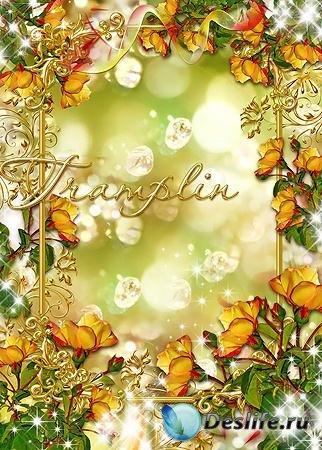 Рамка с розами - И лепестки, словно бабочки, светом горят