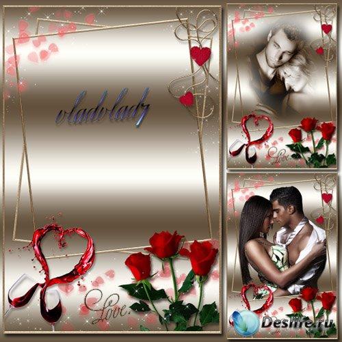 Романтическая фоторамка с розами - Вино Любви