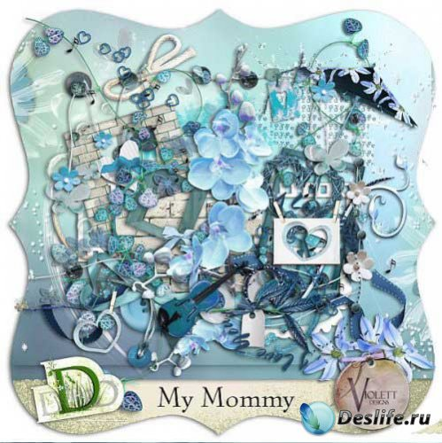Нежный скрап-набор - Моя мамочка. Scrap - My mommy