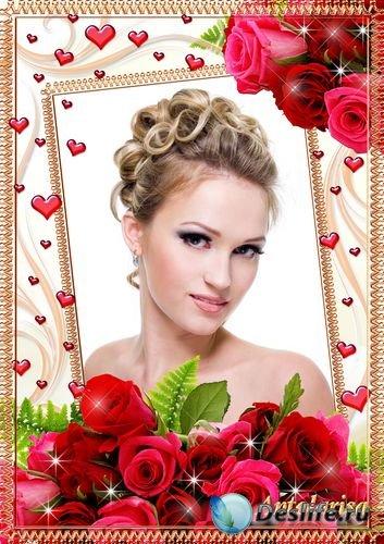 Женская  рамка для фото – Розы и сердечки