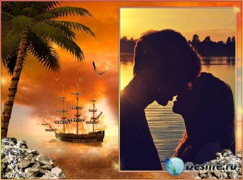 Романтическая рамка для фото - Нас обнимало теплой ласковой волной ночное м ...