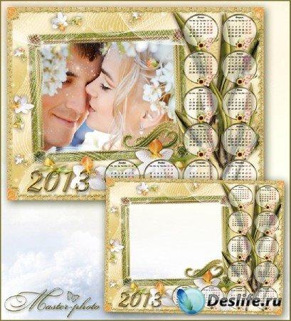 Рамка-календарь на 2013 год - Маленькая история