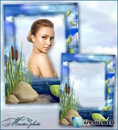 Рамка для фотошопа - Озерная гладь как зеркало моей души