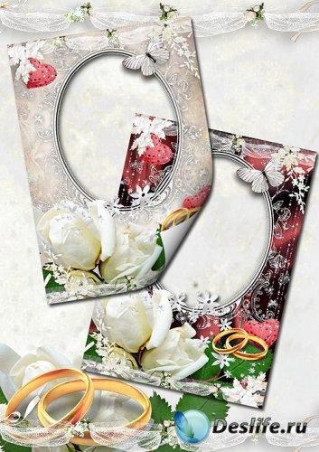 Рамки для свадебного фото – Наша любовь будет вечна