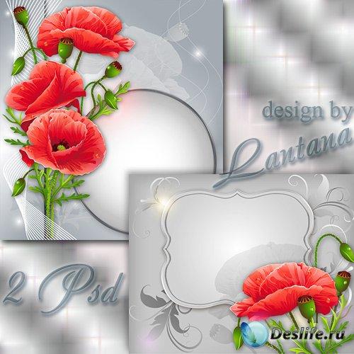 PSD исходники - Красные маки всем сердцем люблю