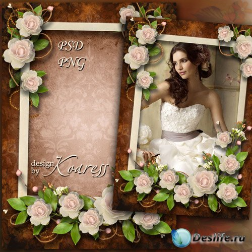 Романтическая женская рамка для фотошопа - В аромате нежных роз