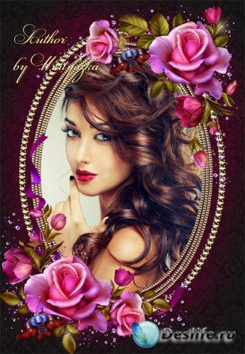 Рамка для фотошопа - Аромат волшебных роз волнует чувства и приводит в восх ...