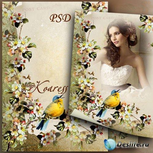 Винтажная рамка для фотошопа с цветами и певчей птичкой - Весенняя история