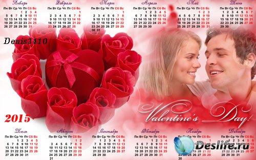 Календарь на 2015-й год с рамкой для фото ко дню влюбленных - Подарок в роз ...
