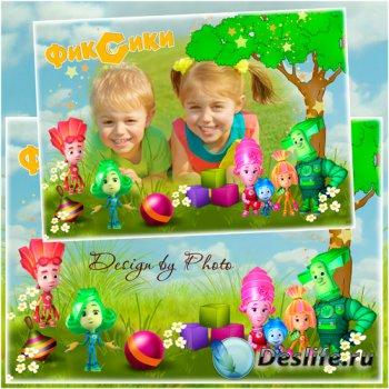 Детская рамка для фото - Дружба с фиксиками