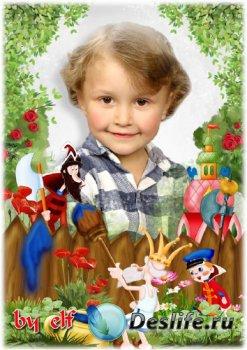 Детская рамка для фото - В мире много сказок грустных и смешных