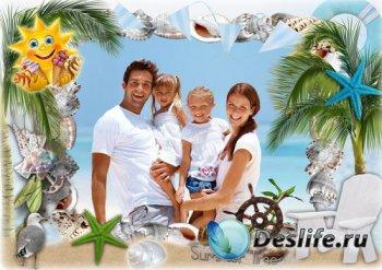 Летняя рамка для фото - Отдыхаем всей семьей