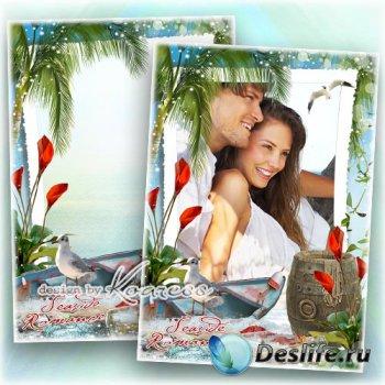 Романтическая летняя морская фоторамка - Романтический отпуск