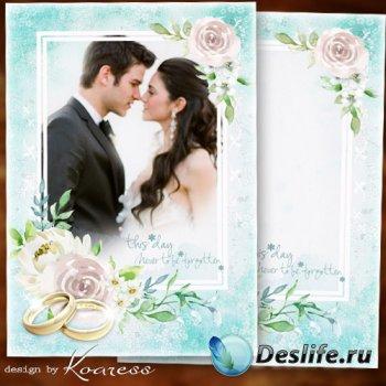 Рамка для свадебных фото жениха и невесты - День рождения нашей семьи