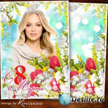 Праздничная открытка с рамкой для фото к 8 Марта - С прелестной веточкой ми ...