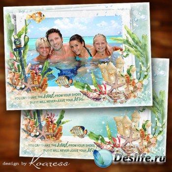 Семейная, детская фоторамка для летних фото - Лазурное море