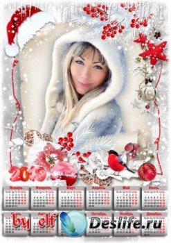 Новогодний календарь на 2019 год - Пусть жизнь искрится, словно снег, любов ...