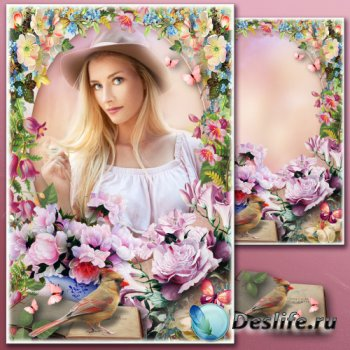 Винтажная рамка для Фотошопа - Мой сад окутала весна, в нём роза дивная цве ...
